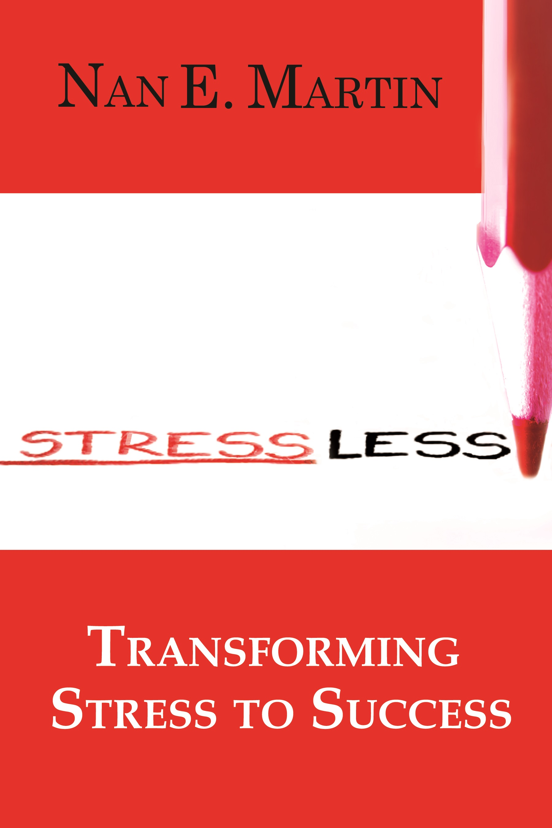 Stress Less by Nan Martin